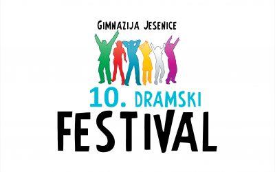 10. Dramski festival bo, in sicer  v zadnjem tednu septembra. Prijave pošljite do konca junija.
